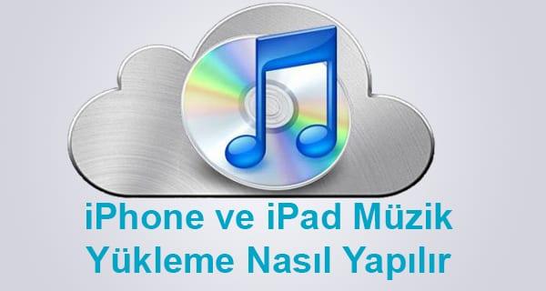 iphone-ve-ipad-muzik-yukleme-nasil-yapilir