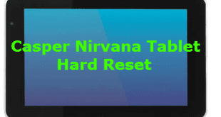 Casper Nirvana Via Tablet Hard Reset, Casper Nirvana Tablet Hard Reset, Casper Nirvana Format Atma, Casper Nirvana Desen Kırma, Casper Nirvana Şifre Kırma, Via Tablet Hard Reset,