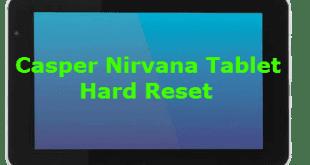 Casper Nirvana Via Tablet Hard Reset, Casper Nirvana TabletHard Reset, Casper Nirvana Format Atma, Casper Nirvana Desen Kırma, Casper Nirvana Şifre Kırma,Via Tablet Hard Reset,