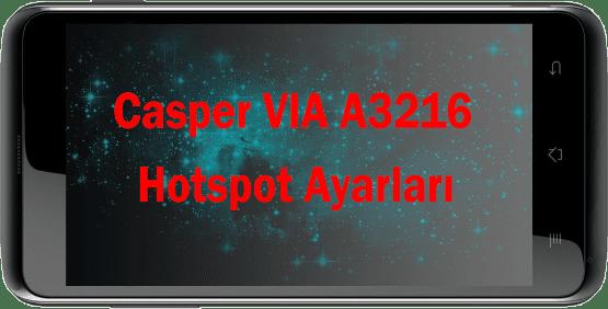 Casper Via Hotspot Ayarları