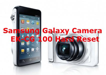 Samsung Galaxy Camera EK-CG 100 Hard Reset