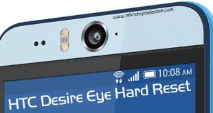 HTC Desire Eye Hard Reset, HTC Desire Eye Hard Format, HTC Desire Eye Sıfırlama,