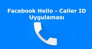 Facebook, Hello, Facebook Hello Nedir, Facebook Hello indir, Facebook Caller ID,