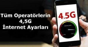 4.5G APN Ayarları nasıl yapılır, 4.5G Manuel internet ayarları nasıl yapılır, 4.5G internet ayarları, Avea 4.5G internet ayarları, Turkcell 4.5G internet ayarları, Vodafone 4.5G internet ayarları,