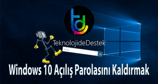 Win 10 Açılışta Parola Sorulmasını Kapatma, Windows 10 Parola Ekranını Kapatmak, Windows 10 Açılış Parolası, Windows 10, Disable Login Screen Windows 10,