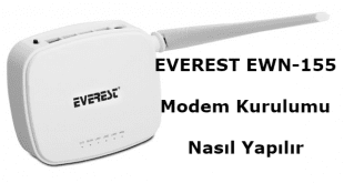 everest ewn-155 modem kurulumu, Everest Modem Arayüz Şifresi, Everest Modem IP Adresi, Everest Modem Kurulumu, EWN-155 Modem Kurulumu,