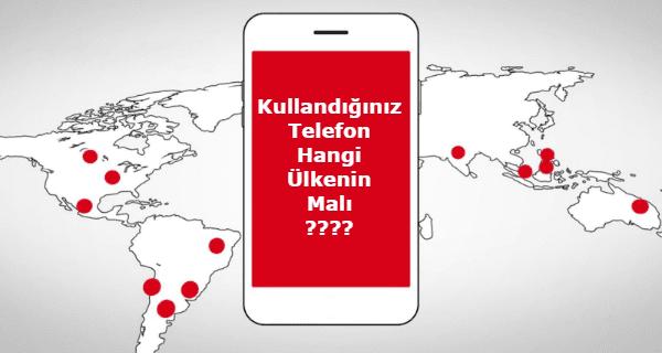 Cep Telefonları Hangi Ülkeye Ait