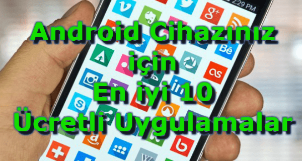 en iyi ücretli android uygulamaları, en iyi telefon uygulamaları, android en iyi ücretli uygulamalar, en iyi ücretli uygulamalar android, en iyi ücretli android uygulamalar 2018,