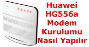 Huawei HG556a Modem Kurulumu