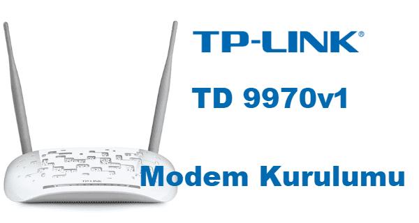 TP Link Modem Kurulumu, TP Link TD 9970v1 kurulum, TP Link TD 9970v1 modem kurulumu, TP Link TD 9970v1 modem şifre değiştirme,