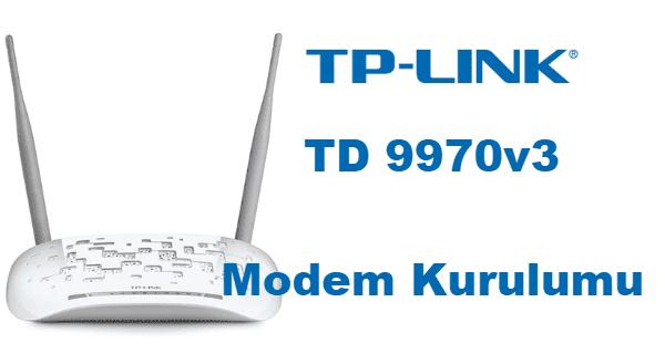 TP Link Modem Kurulumu, TP Link TD 9970v3 kurulum, tp link td 9970v3 modem kurulumu, TP Link TD 9970v3 modem şifre değiştirme,