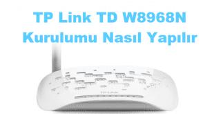 TP Link Modem Kurulumu, tp link td w8968n kurulum, tp link td w8968n kurulumu, tp link td-w8968n arayüz, tp link td-w8968n modem kurulumu
