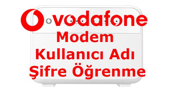 vodafone modem kullanıcı adı ve şifre öğrenme,modem kullanıcı adı ve şifre öğrenme,vodafone modem şifre değiştirme,vodafone modem kurulumu,