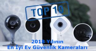 2018 Yılının En iyi Ev Güvenlik Kameraları
