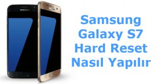 Samsung Galaxy S7 Hard Format, Samsung Galaxy S7 Hard Reset, Samsung Galaxy S7 Sıfırlama, Samsung Galaxy S7 Yazılım Sorunu, Samsung Galaxy S9 Format Kodu,