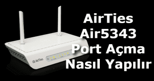 AirTies Air5343 Port Açma, AirTies Air5343 Port Yönlendirme, AirTies Air5343 modem port açma, AirTies Air5343 kamera port açma, AirTies modem port açma,