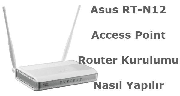 asus rt n12 access point kurulumu ,asus rt n12 router setup, asus rt-n12 access point kurulumu, asus rt-n12 kurulumu, asus rt-n12 router kurulumu,