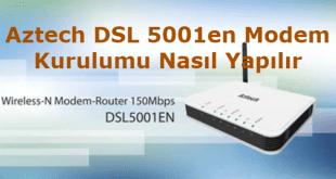 aztech dsl5001en modem kurulumu nasıl yapılır resimli anlatım.