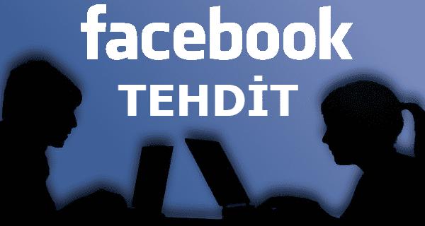 facebook tehdit mesajı, facebook'tan tehdit ediliyorum, facebook üzerinden tehdit etmenin cezası, facebook üzerinden tehdit suçu, facebook tehdit mesajları,