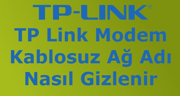 tp link modem ağ gizleme, tp link modem kablosuz ağ gizleme, tp link modem ağ adı nasıl gizlenir, tp link modem kablosuz ağ ayarları, tp link modem kablosuz ağ adı nasıl gizlenir,
