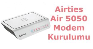 airties 5050 kurulum, airties 5050 modem kurulumu, airties 5050 modem şifresi, airties air 5050, airties air 5050 kurulum, airties air 5050 modem kurulum,