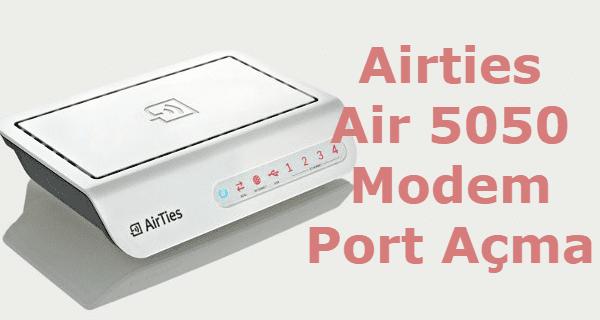 airties air 5050 modem port açma, airties 5050 port yönlendirme, airties 5050 port açma, airties port açma, airties air 5050 port yönlendirme,