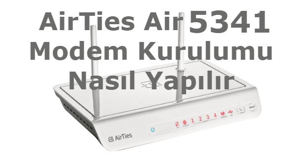 airties air 5341 modem kurulumu, airties air 5341, airties 5341 kurulum, airties 5341 modem kurulumu, airties 5341 modem şifresi, airties air 5341 kurulum,airties air 5341 modem kurulum,