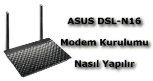 asus dsl-n16 kurulumu, asus dsl-n16 modem kurulumu, asus dsl n16 modem kurulumu, asus n16 modem, asus n16 modem kurulumu,