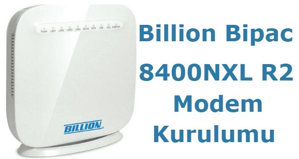 billion bipac 8400nxl r2 modem kurulumu, billion bipac 8400nxl r2, modem kurulumu,billion bipac 8400nxl r2 kurulumu