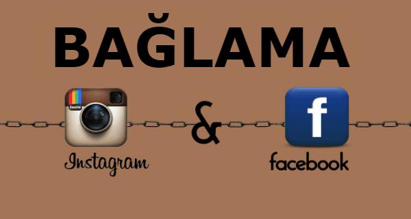 instagram hesabını facebooka bağlamak, instagramı facebook a bağlamak, facebook sayfasını instagrama bağlamak, instagram hesabını facebook sayfasına bağlamak,
