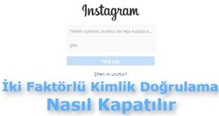 instagram iki faktörlü kimlik doğrulama çalışmıyor, instagram iki faktörlü kimlik doğrulama kaldırma, instagram iki faktörlü kimlik doğrulama kapatma, instagram güvenlik kodu,