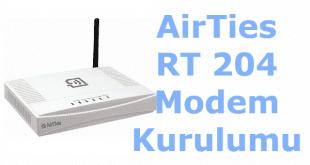airties rt 204 modem kurulumu, airties 204 modem kurulumu, airties rt 204 arayüz giriş, airties rt 204 arayüz şifresi, airties 204 modem,