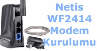 netis wf2414 kurulum, netis kurulum, netis wf2414 modem kurulumu, netis wf2414 şifre değiştirme,
