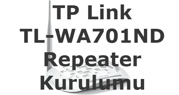 tp link tl wa701nd repeater kurulumu, tp-link tl-wa701nd kurulumu, tp-link tl-wa701nd kurulum, tp link tl-wa701nd repeater kurulumu, tp link tl-wa701nd repeater sorunu,