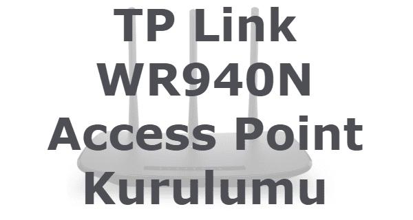tp link tl wr940n access point kurulumu,tp link tl wr940n router,tp link tl wr940n kurulum, tp link tl wr940n manual,
