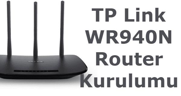 tp link tl wr940n access point, tp link tl wr940n router kurulumu, tp link tl wr940n kurulum, tp link tl wr940n manual,