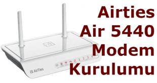 airties air 5440 modem kurulumu, airties 5440 kurulum, airties air 5440, airties air 5440 kurulum, airties 5440 modem şifresi,