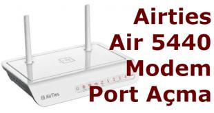 airties 5440 modem port açma, airties 5440 port açma, airties 5440 modem kamera port açma, airties 5440 kamera port açma,