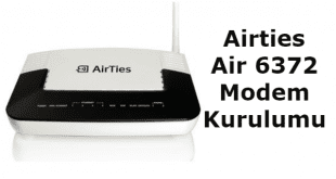 Airties air 6372 modem kurulumu, airties 6372 arayüz, airties air 6372 kurulum, airties air 6372 modem şifresi,.
