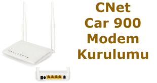 cnet car 900 modem kurulumu cnet car 900 modem şifresi, cnet car 900 kurulum, cnet car 900 arayüz şifresi, cnet car 900 modem,