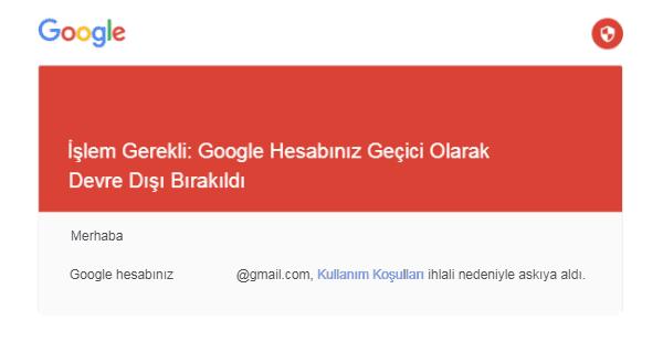 google hesabınız geçici olarak devre dışı bırakıldı