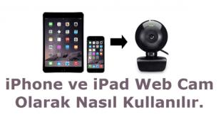 iphone webcam olarak kullanma, cep telefonunu web kamerası olarak kullanma, iphone kamerasını bilgisayara bağlamak,