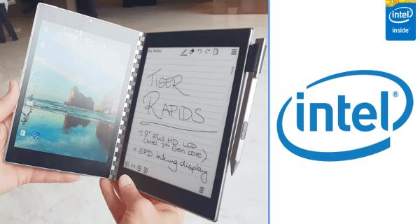 e-paper, e-kağıt, intel çift ekranlı notebook, intel tiger rapids, tiger rapids,