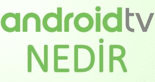 android tv, android tv nedir, android tv nasıl kullanılır, android tv alternatifleri, android tv sesli arama
