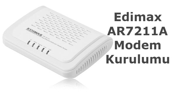 edimax ar7211a modem kurulumu, edimax ar7211a, edimax ar 7211a, edimax ar7211a kurulum.