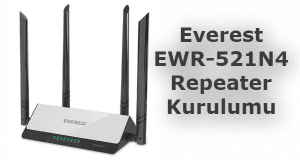Everest EWR-521N4 RepeaterKurulumu ile makalemizde Tekrarlayıcı olarak kullana bilirsiniz.
