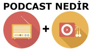 iphone podcast nedir, android podcast nedir, podcast nedir, podcasting nedir sorularınızın yanıtı.