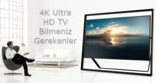 4K Ultra HD TV Bilmeniz Gerekenler Nelerdir.