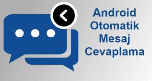 Android Otomatik Mesaj Cevaplama. Otomatik SMS Cevaplama.