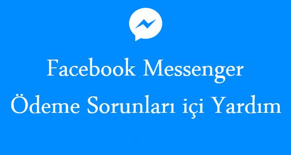 Facebook Messenger Ödemeleri Yardım